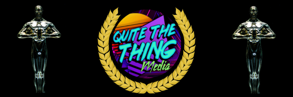 Quite The Thing Media Podcast Awards