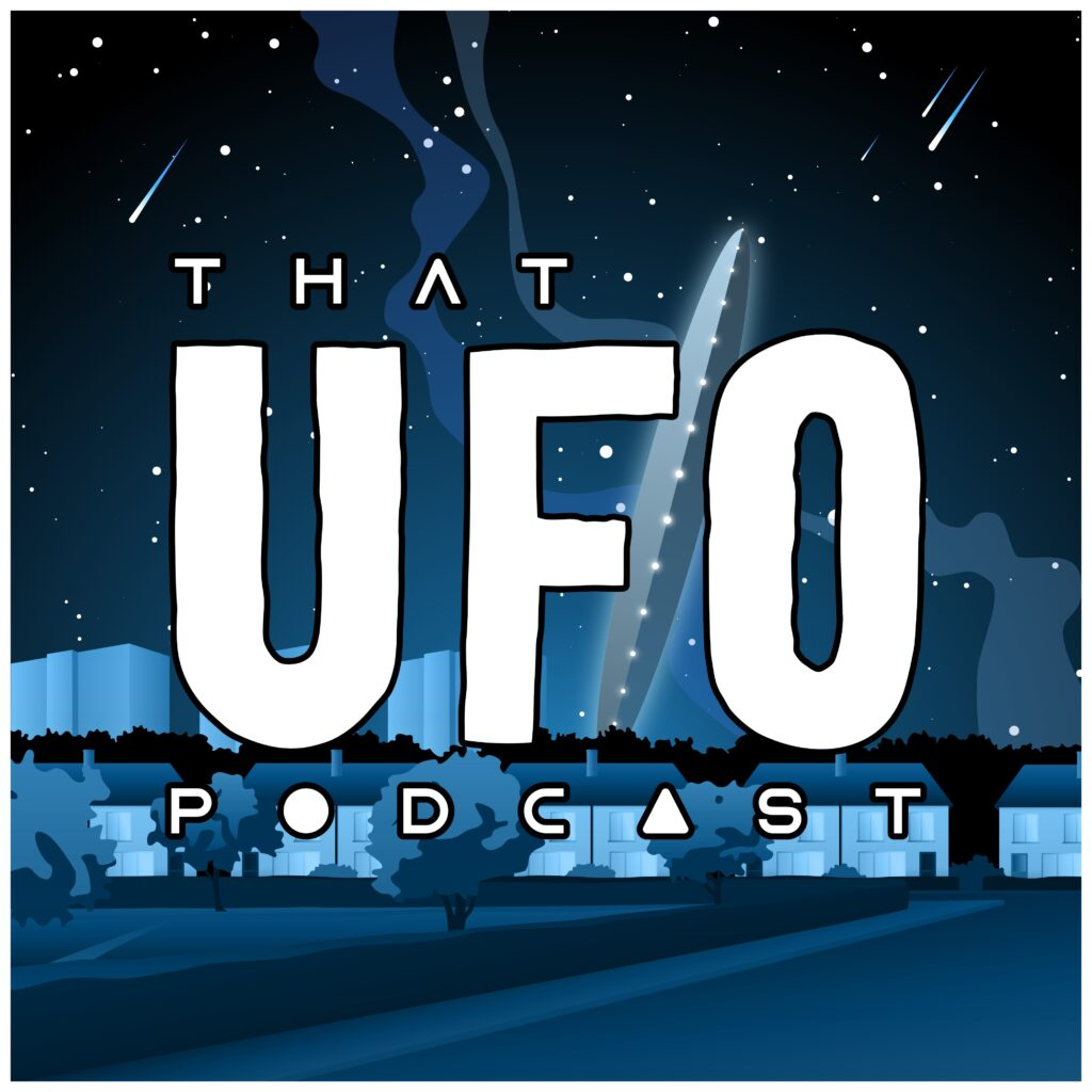 That UFO Podcast on Quite The Thing Media