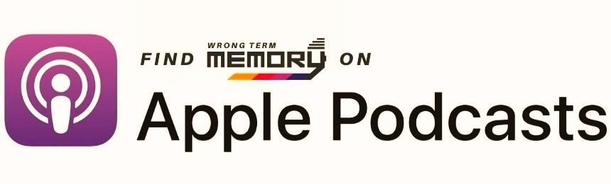 Listen To Wrong Term Memory on Apple Podcasts